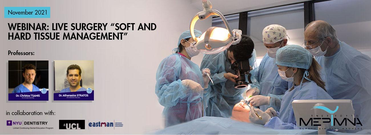 "Webinar: Live Surgery ""Soft and Hard Tissue Management"""