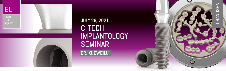 July 28, 2021 | C-TECH Implantology Seminar