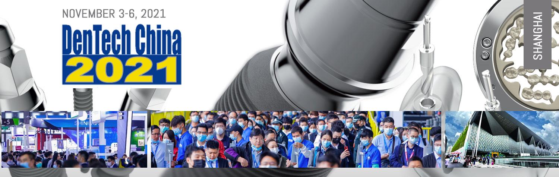 November 3-6, 2021 | DenTech China 2021